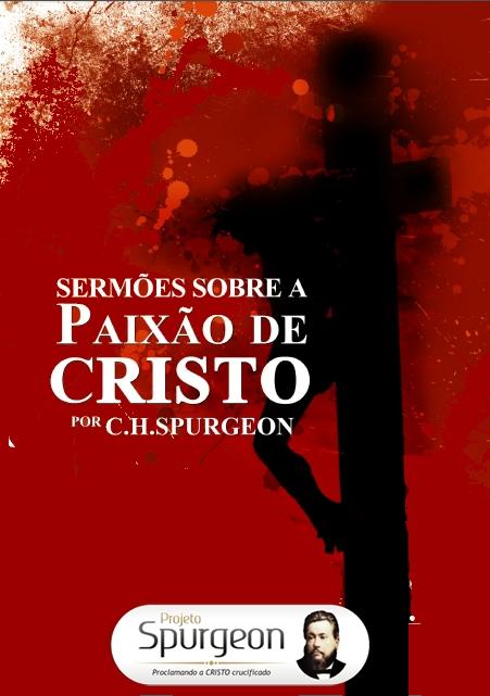 Sermões sobre a Paixão de Cristo