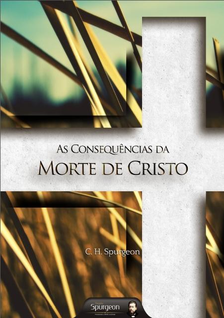 AsConseguências da Morte de Cristo